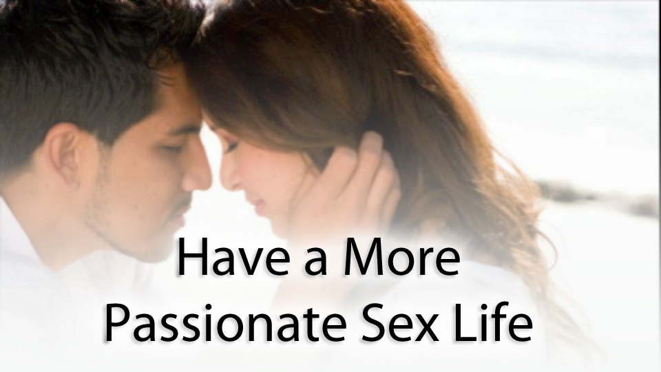 Better sex for my marriage